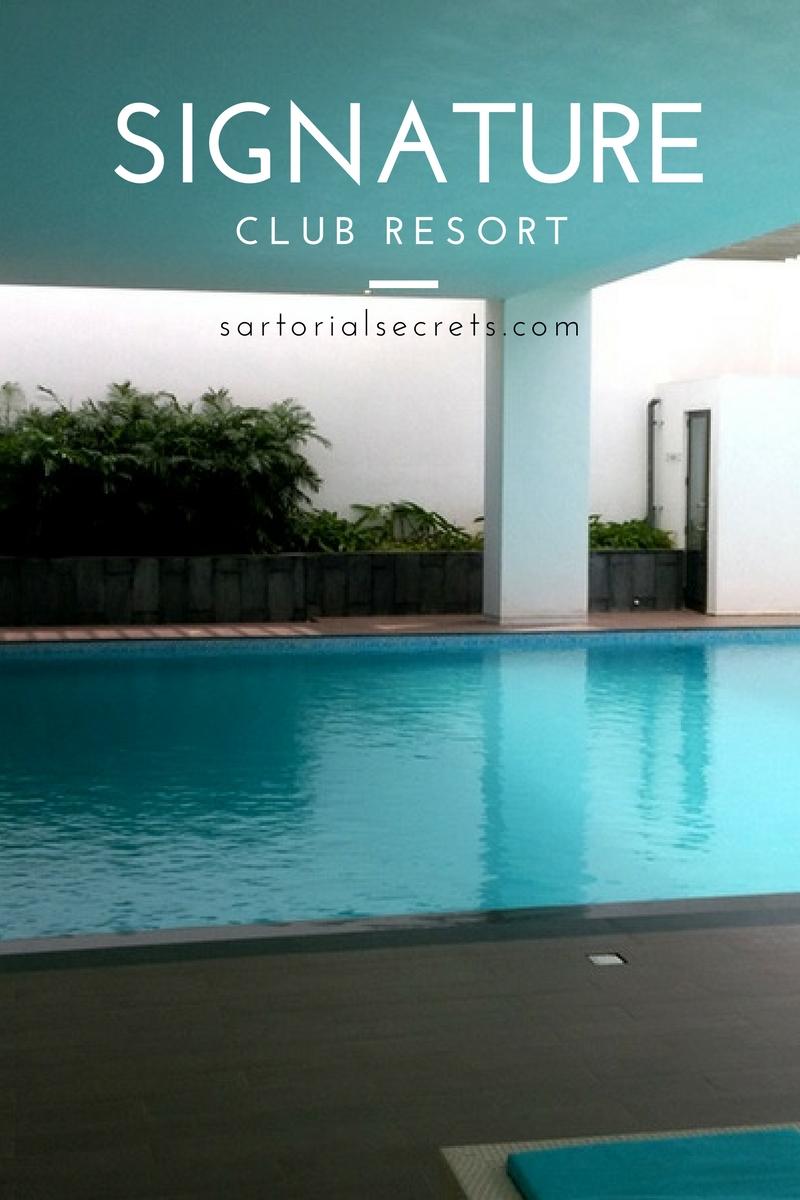 the perfect weekend getaway at signature club resort sartorial secrets. Black Bedroom Furniture Sets. Home Design Ideas
