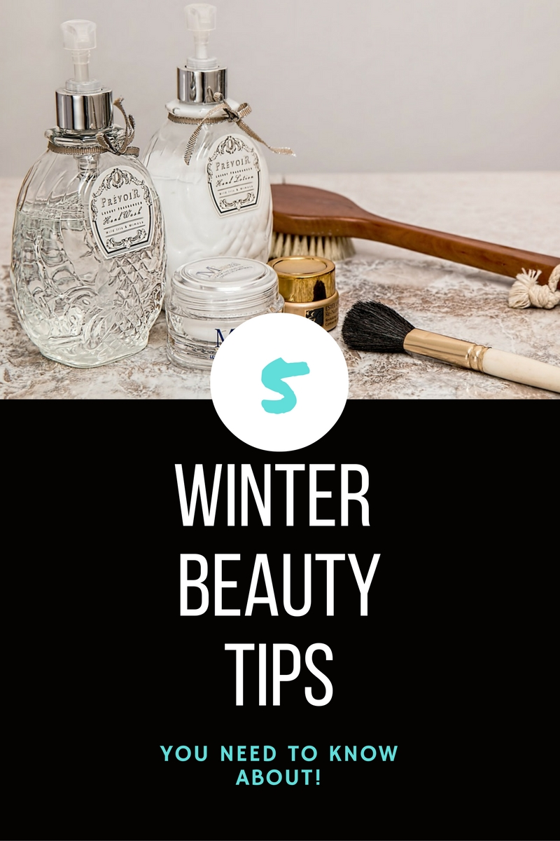 5 Winter Beauty Tips You Need to Know About!